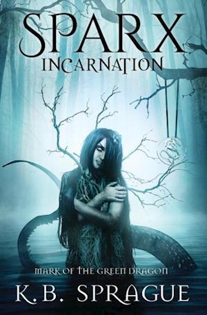 Bog, hæftet SPARX Incarnation: Mark of the Green Dragon af K.B. Sprague