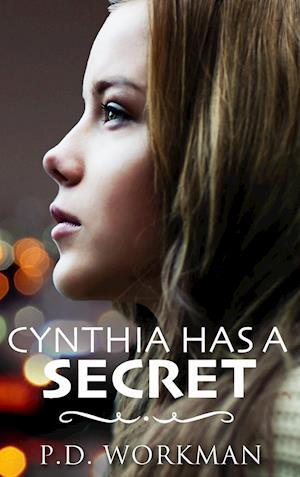 Bog, hardback Cynthia Has a Secret af P.D. Workman