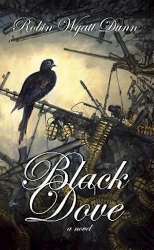 Black Dove af Robin Wyatt Dunn