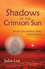 Shadows of the Crimson Sun