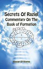 Secrets of Raziel: Commentary on the Book of Formation