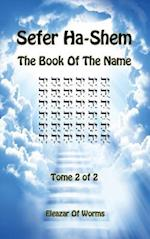 Sefer Ha-Shem - The Book of the Name - Tome 2 af Eleazar Of Worms