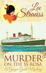 Murder on the SS Rosa: a cozy historical mystery