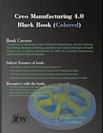 Creo Manufacturing 4.0 Black Book (Colored)