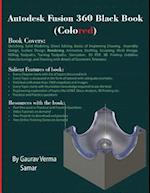 Autodesk Fusion 360 Black Book (Colored)