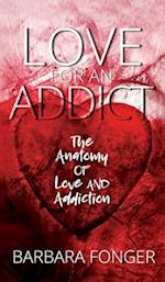 Love for an Addict