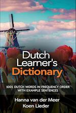 Dutch Learner's Dictionary: 1001 Dutch Words in Frequency Order with Example Sentences