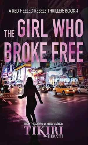 The Girl Who Broke Free