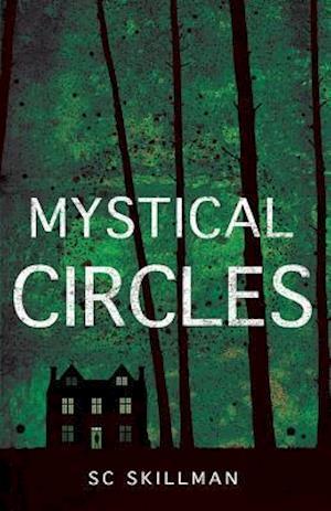 Mystical Circles af S C Skillman