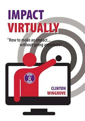 IMPACT VIRTUALLY af Clinton Wingrove