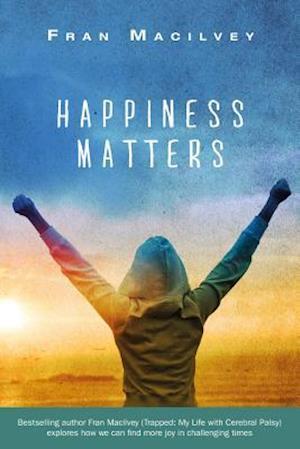 Happiness Matters