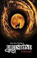 Firestone: Book One: Wolf-Blood af E M Linell