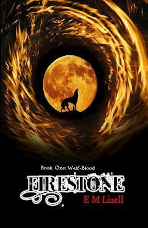 Firestone: Book One af E M Linell