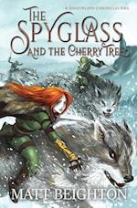 The Spyglass and the Cherry Tree: The debut novel in The Shadowland Chronicles af Matt Beighton