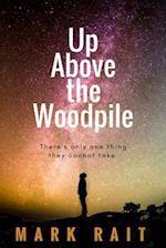 Up Above the Woodpile af Mark Rait
