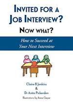 Invited for a Job Interview? Now What?: How to Succeed at Your Next Interview af Anita Pickerden, Claire B Jenkins