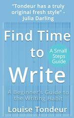 Find Time to Write: Writing Prompts to Use When You've Got Other Stuff Going on in Your Life