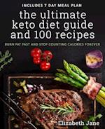 Ultimate Keto Diet Guide & 100 Recipes