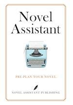 Novel Assistant: PRE-PLAN YOUR NOVEL