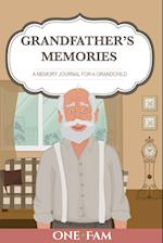 Grandfather's Memories: A Memory Journal for a Grandchild