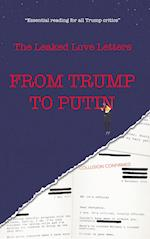 To Russia with Love: Declassified love letters from Trump to Putin