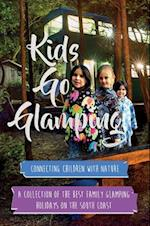 Kids Go Glamping: Reviewing the best glamping sites on the south coast