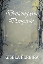 Dancing-you: Dançar-te