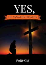 Yes, He Answers Prayers