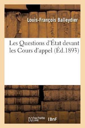 Bog, paperback Les Questions D'A0/00tat Devant Les Cours D'Appel af Balleydier
