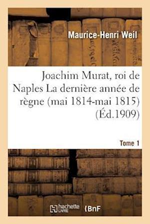 Bog, paperback Joachim Murat, Roi de Naples af Maurice-Henri Weil