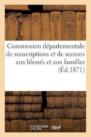 Commission Départementale de Souscriptions Et de Secours Aux Blessés Et Aux Familles