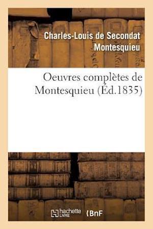 Bog, paperback Oeuvres Completes de Montesquieu = Oeuvres Compla]tes de Montesquieu af Charles-Louis De Secondat Montesquieu