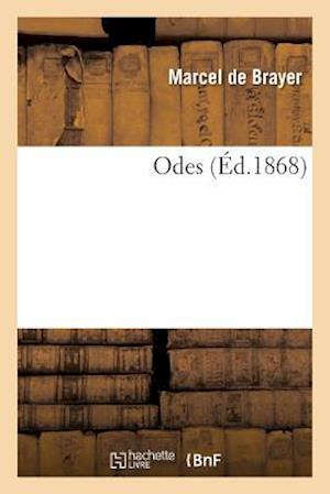 Bog, paperback Odes af De Brayer-M