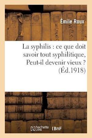 Bog, paperback La Syphilis af Emile Roux