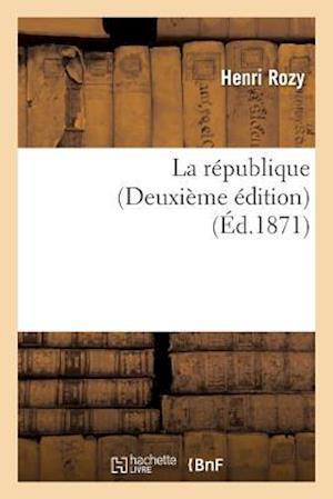 Bog, paperback La Republique Deuxieme Edition af Henri Rozy