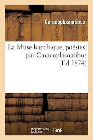La Muse Bacchique, Poesies