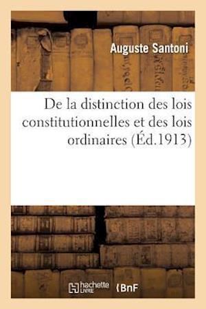 de la Distinction Des Lois Constitutionnelles Et Des Lois Ordinaires