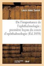de L'Importance de L'Ophthalmologie af Louis-Jules Saurel