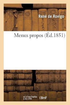 Bog, paperback Menus Propos af De Rovigo-R
