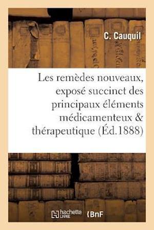 Bog, paperback Les Remedes Nouveaux af Cauquil-C