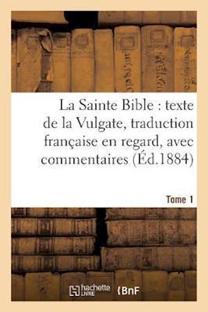 Bog, paperback La Sainte Bible af Antoine Bayle