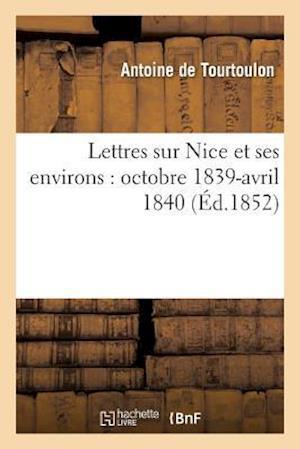 Bog, paperback Lettres Sur Nice Et Ses Environs af De Tourtoulon-A