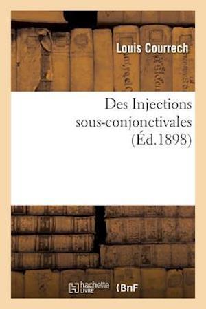 Des Injections Sous-Conjonctivales