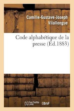 Bog, paperback Code Alphabetique de La Presse = Code Alphaba(c)Tique de La Presse