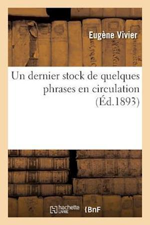 Bog, paperback Un Dernier Stock de Quelques Phrases En Circulation af Eugene Vivier