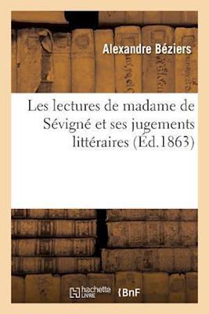 Bog, paperback Les Lectures de Madame de Sevigne Et Ses Jugements Litteraires