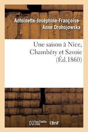 Une Saison a Nice, Chambery Et Savoie