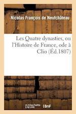 Les Quatre Dynasties, Ou l'Histoire de France, Ode À Clio