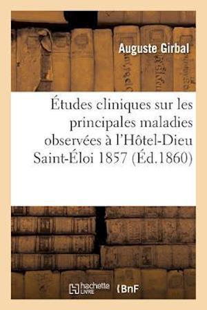 Bog, paperback Etudes Cliniques af Auguste Girbal