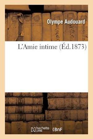 Bog, paperback L'Amie Intime af Olympe Audouard